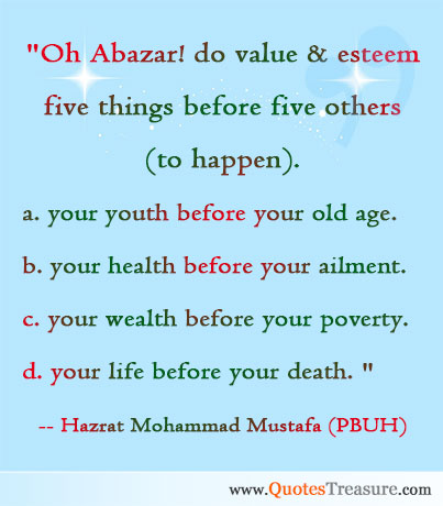 Oh Abazar! do value & esteem five things before five others (to happen).
