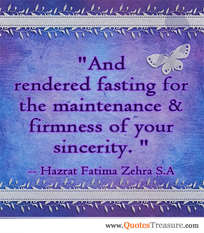 And rendered fasting for the maintenance & firmness of your sincerity.
