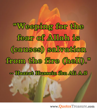 Weeping for the fear of Allah is (causes) salvation from the fire (hell).