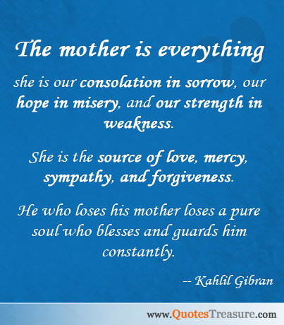 The Mother Is Everything She Is Our Consolation In