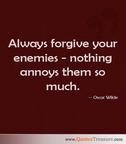 Pin Always-forgive-your-enemies-funny-pictures-quotes ...
